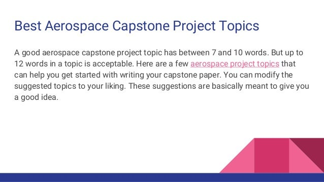 best aerospace capstone project topics best aerospace capstone project topics capstonepaper net 2 best aerospace capstone project topics a good