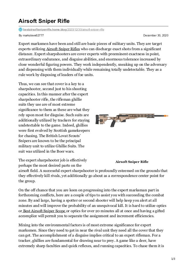 1/3 Airsoft Sniper Rifle By marksteve62777 December 30, 2020 Airsoft Sniper Rifle bestairsoftsniperrifle.home.blog/2020/12...