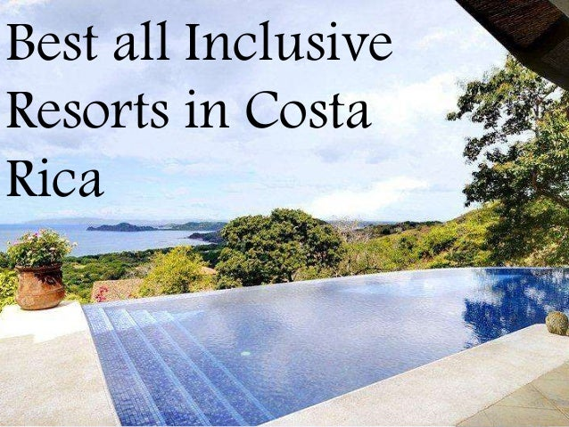 Best all inclusive resorts in costa rica for Best all inclusive resorts for adults