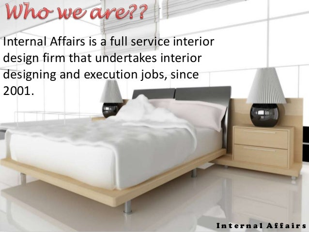 Internal Affairs 4 Is A Full Service Interior Design Firm