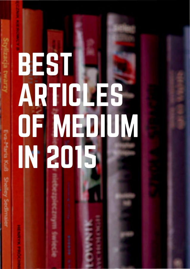 Best articles of medium in 2015 as a free ebook best articles of medium in 2015 fandeluxe Image collections