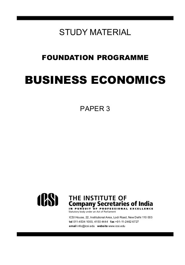 CS Foundation- Business Economics & Statistics