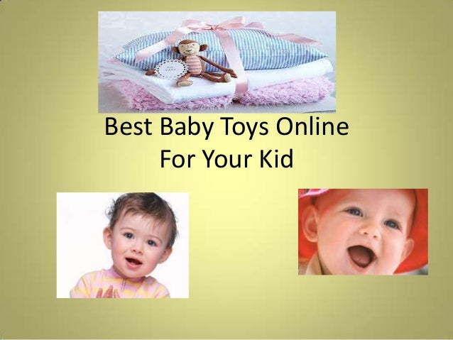 Best Baby Toys OnlineFor Your Kid