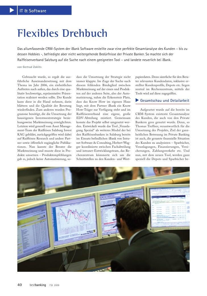 L   IT & SoftwareFlexibles DrehbuchDas allumfassende CRM-System der iBank Software erstellte zwar eine perfekte Gesamtanal...
