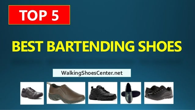 81e28bcb4b317 best-shoes-for-bartenders-best-bartending-shoes-restaurant-shoes-1-638.jpg