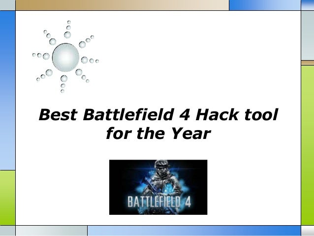 Best battlefield 4 hack tool for the year