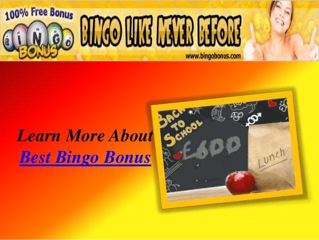 Learn More AboutBest Bingo Bonus