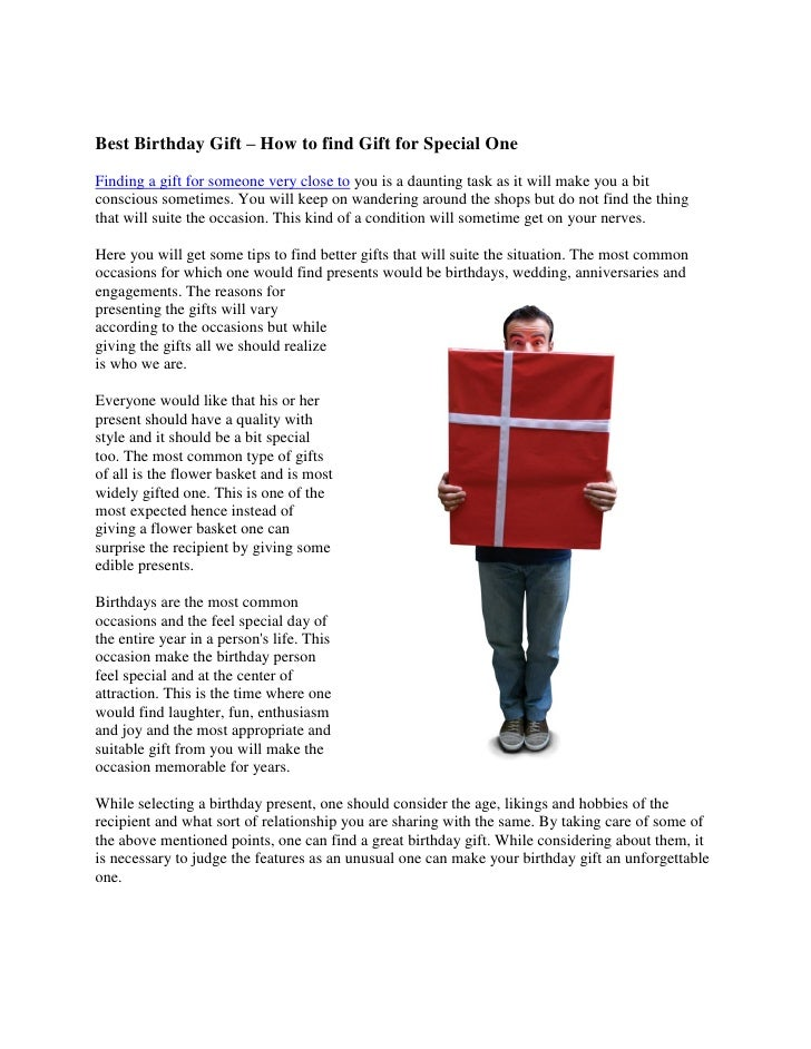 Best Birthday Gift – How to find Gift for Special One Finding a gift for someone very close to you is a daunting task as i...