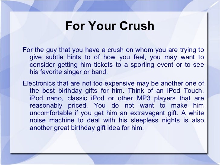 3 For Your Crush The Guy