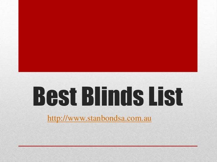 Best Blinds List http://www.stanbondsa.com.au
