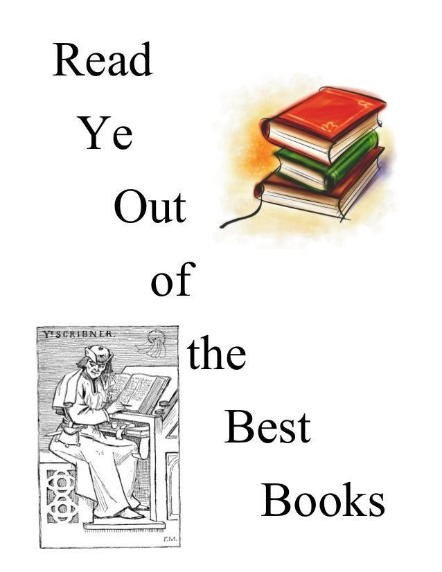 Read Ye Out of the Best Books