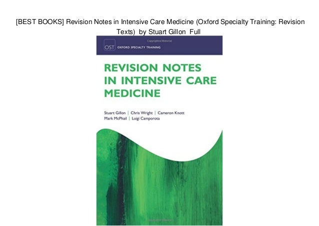 BEST BOOKS] Revision Notes in Intensive Care Medicine