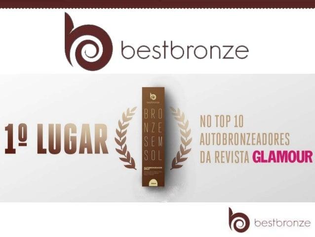 Os produtos de bronzeamento Best Bronze possuem um método rápido e fácil para ter uma cor dourada e com marquinha de biquí...