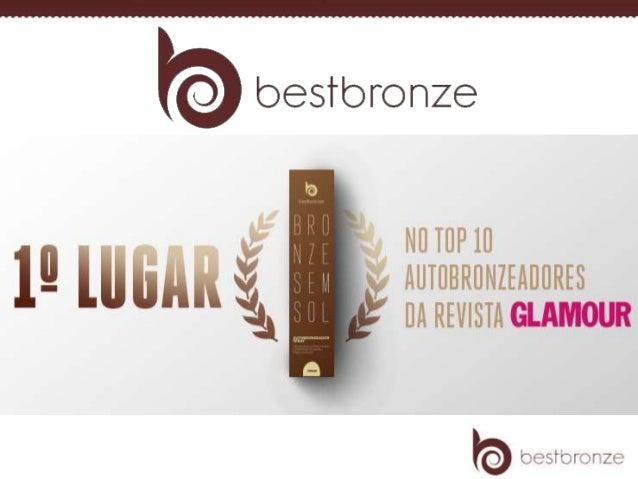 Você sabia? Best Bronze, melhor autobronzeador do Brasil, já foi destaque em importantes veículos de comunicação como Glam...