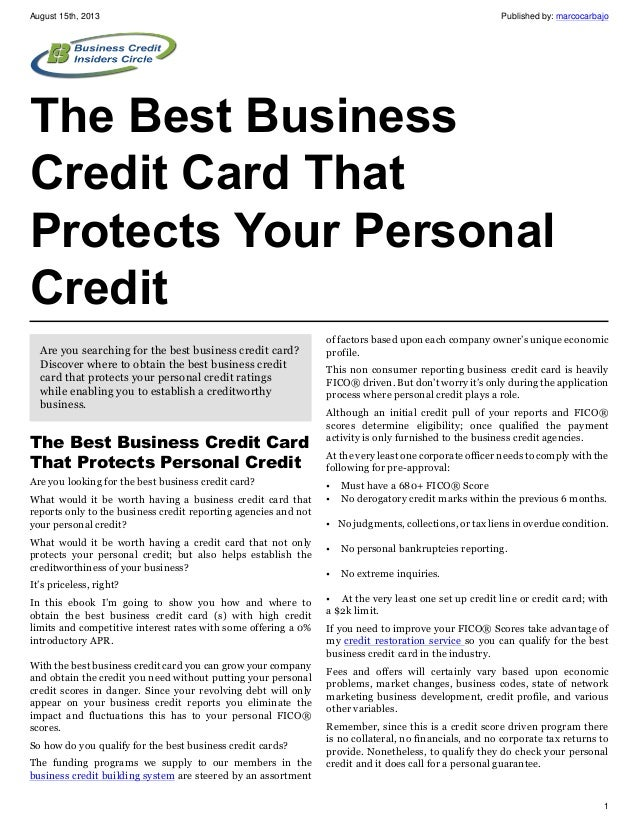 August 15th, 2013 Published by: marcocarbajo 1 The Best Business Credit Card That Protects Your Personal Credit Are you se...