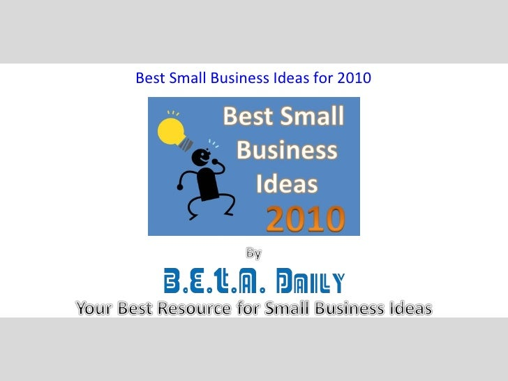 Best Small Business Ideas for 2010