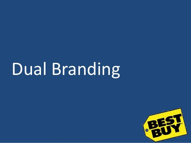Best buy dual branding china case study