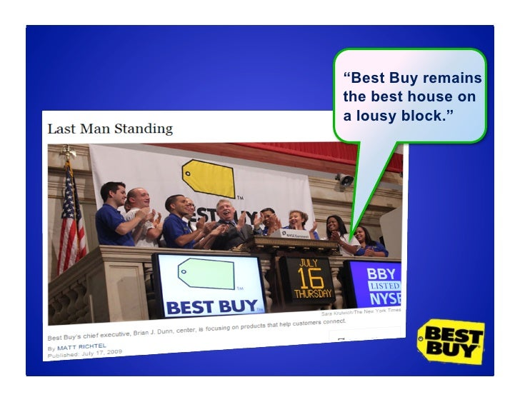 """""""Best Buy remains the best house on a lousy block."""""""