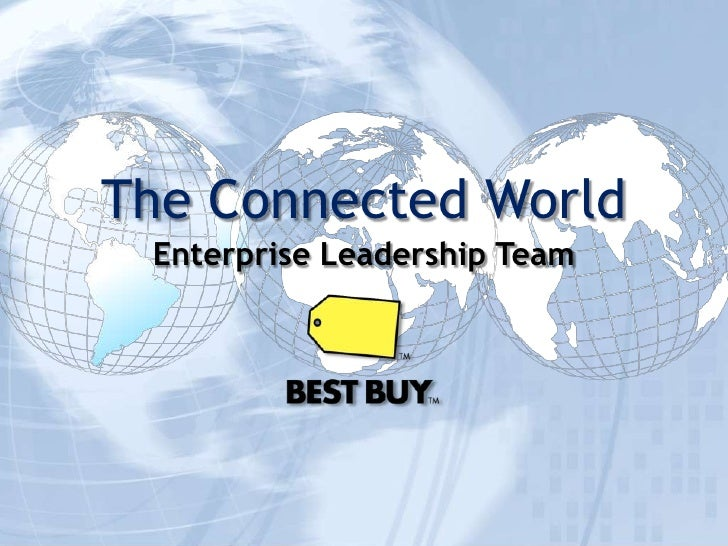 The Connected World<br />Enterprise Leadership Team<br />