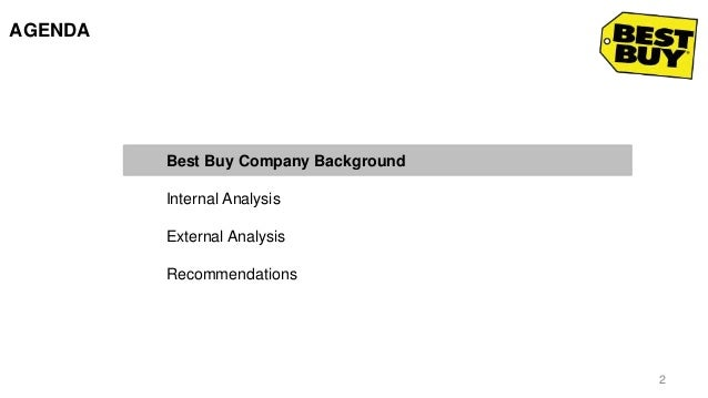 best buy internal and external analysis Best buy continues to prepare for difficult economic environment best buy's selling, general and administrative (sg&a) expense rate increased to 225 percent of revenue for the fiscal third quarter.