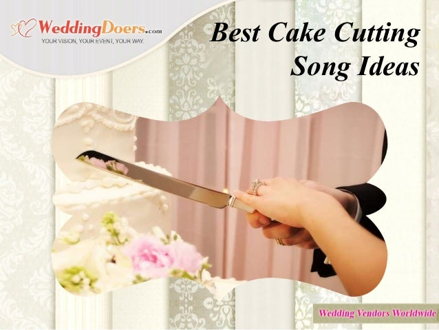 songs for wedding cake cutting best cake cutting song ideas 20281