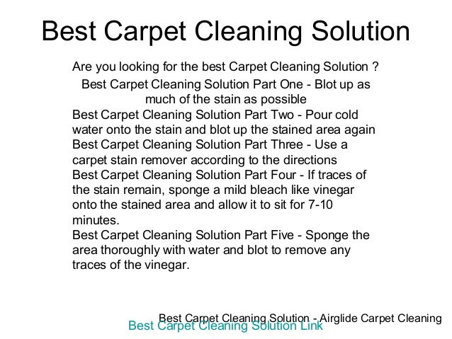 Best Carpet Cleaning Solution  Are you looking for the best Carpet Cleaning Solution ?    Best Carpet Cleaning Solution Pa...