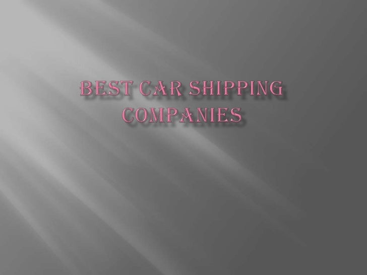 Best car shipping companies<br />