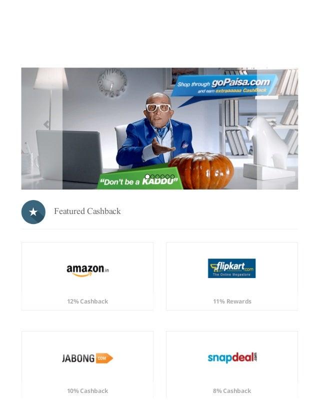 1/16/2015 BestCashbackPayingWebsite&DiscountCouponsGoPaisa http://www.gopaisa.com/ 1/4   FeaturedCashback 12%...