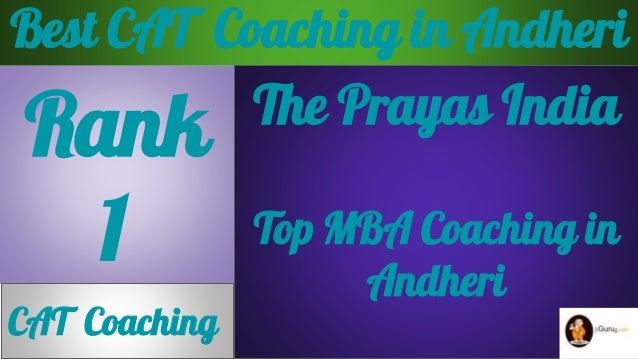 Best CAT Coaching in Andheri Rank 1 CAT Coaching The Prayas India Top MBA Coaching in Andheri