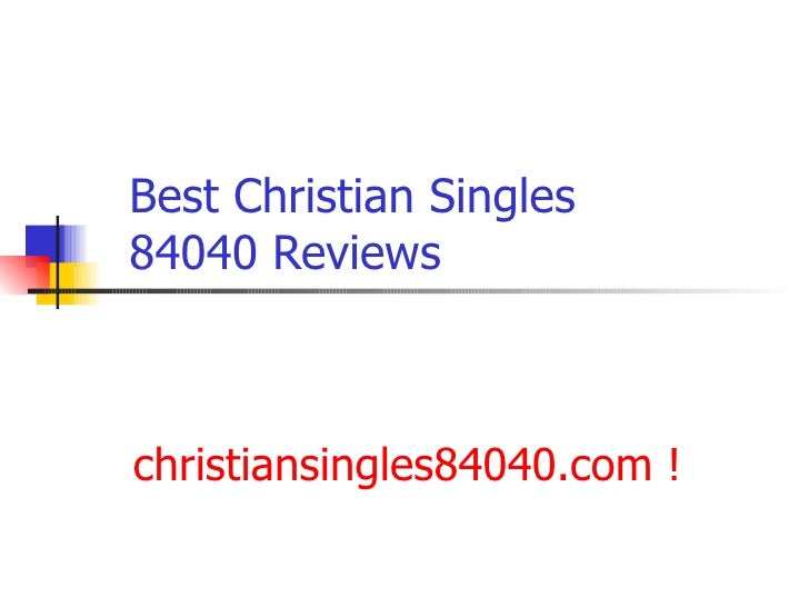 Best Christian Singles 84040 Reviews   christiansingles84040.com  !