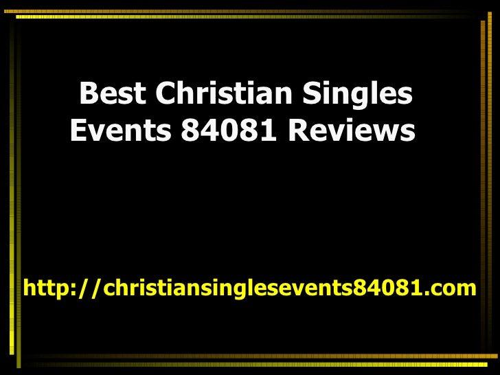 Best Christian Singles Events 84081 Reviews   http://christiansinglesevents84081.com