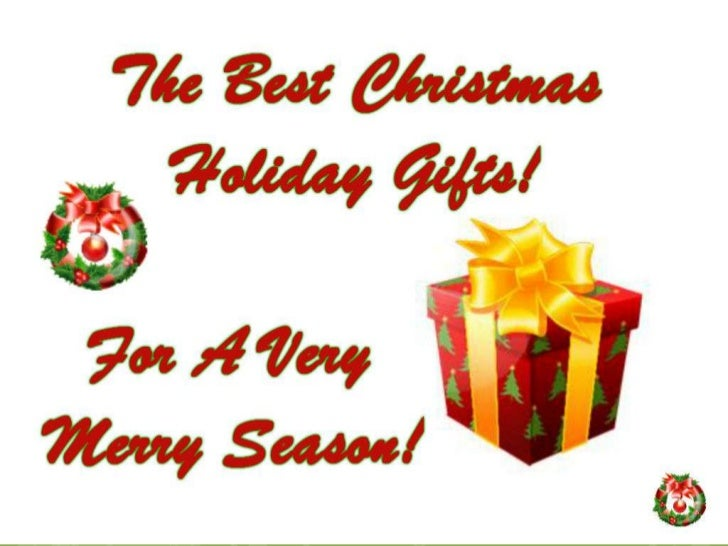    This presentation is a portal to a more complete source of great        Holiday Christmas Gifts. If you liked this pl...