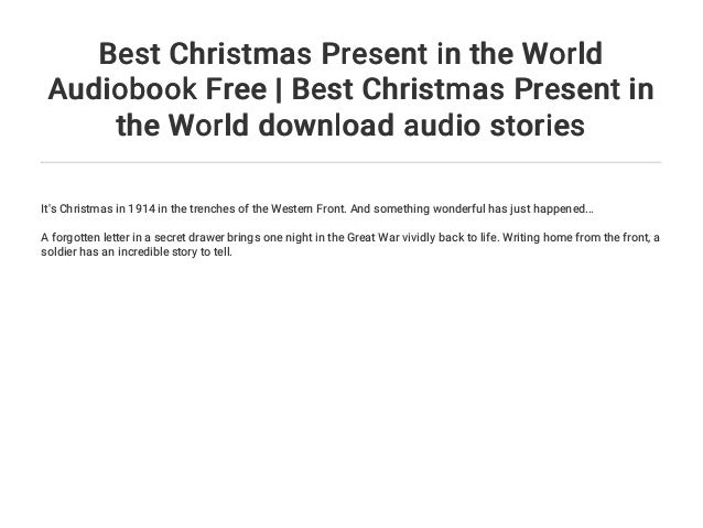 Best Christmas Present In The World Audiobook Free Best Christmas P