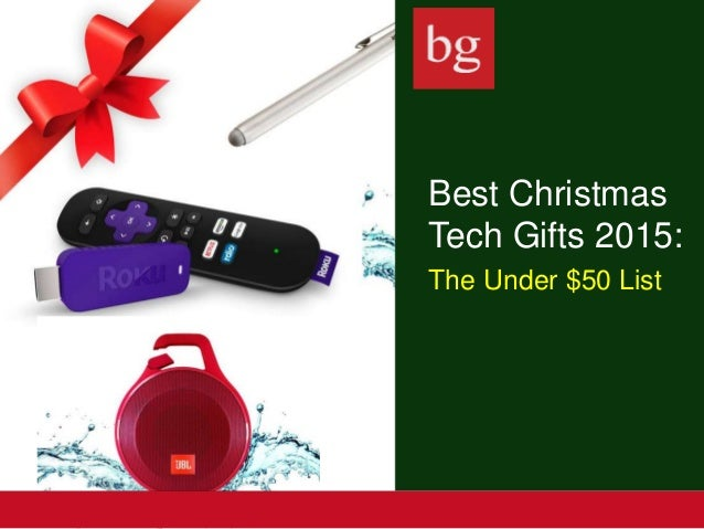 Best Christmas Tech Gifts 2015 Under 50