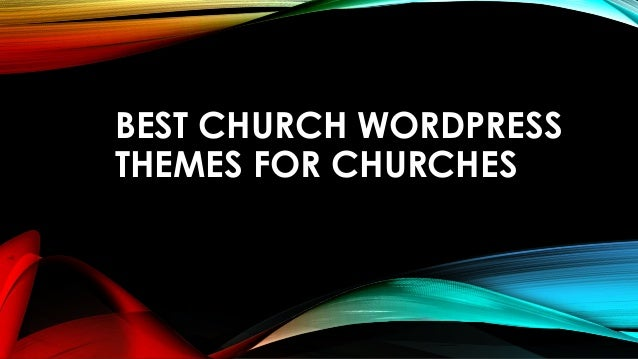 BEST CHURCH WORDPRESS  THEMES FOR CHURCHES