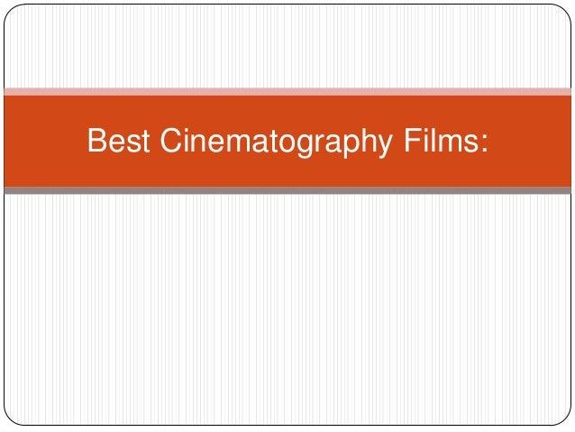 Best Cinematography Films:
