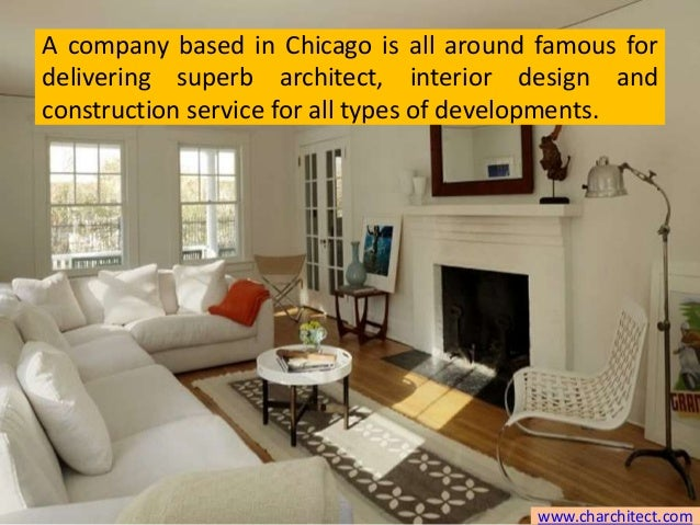 ... 4. A company based in Chicago is all around famous for delivering superb architect interior design ... & Best Commercial Interior Design Firms Chicago