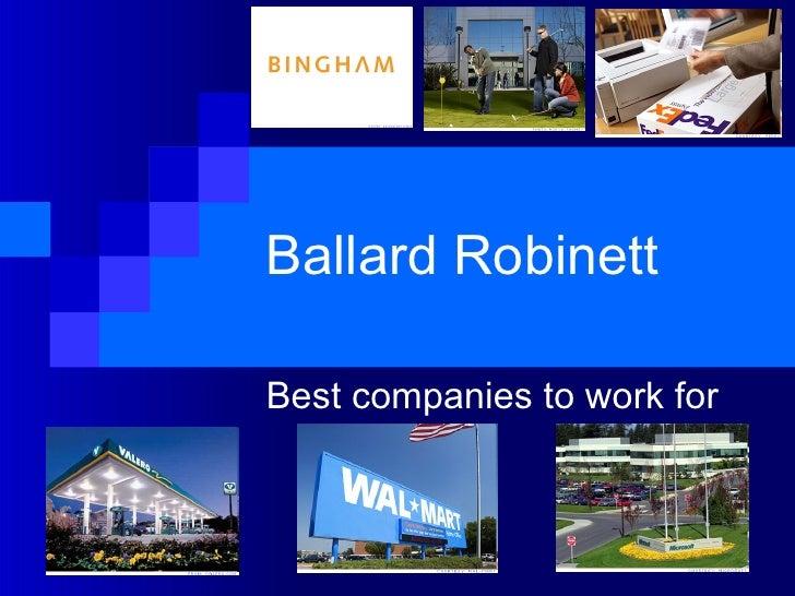 Ballard Robinett Best companies to work for