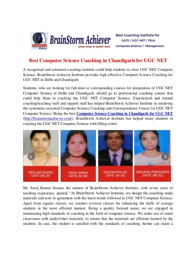 Best Computer Science Coaching in Chandigarh for UGC NET A recognized and esteemed coaching institute could help students ...
