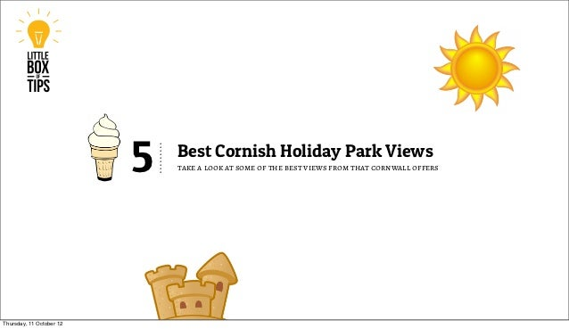 5   Best Cornish Holiday Park Views                              take a look at some of the best views from that cornwall ...