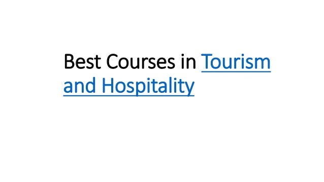 Best Courses in Tourism and Hospitality