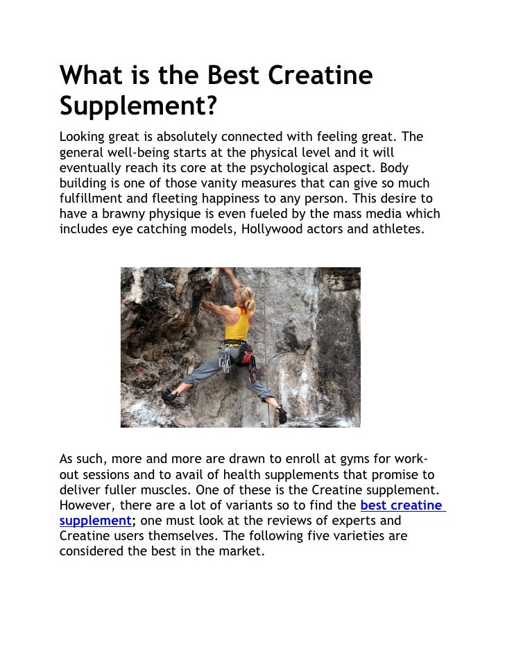 What is the Best CreatineSupplement?Looking great is absolutely connected with feeling great. Thegeneral well-being starts...