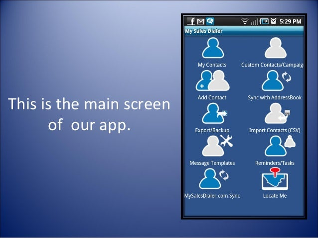 This is the main screen of our app.