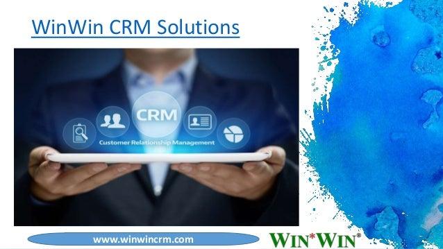 1 WinWin CRM Solutions www.winwincrm.com