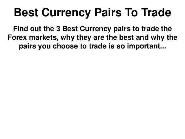 Best forex pairs to trade