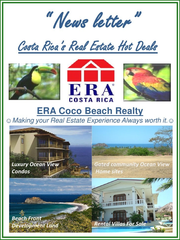 """ News letter""     Costa Rica's Real Estate Hot Deals""              ERA Coco Beach Realty ☺Making your Real Estate Experie..."
