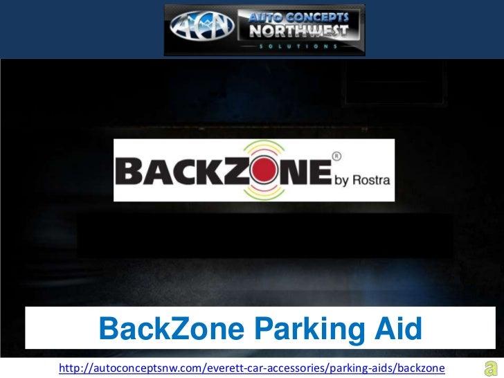 BackZone Parking Aidhttp://autoconceptsnw.com/everett-car-accessories/parking-aids/backzone