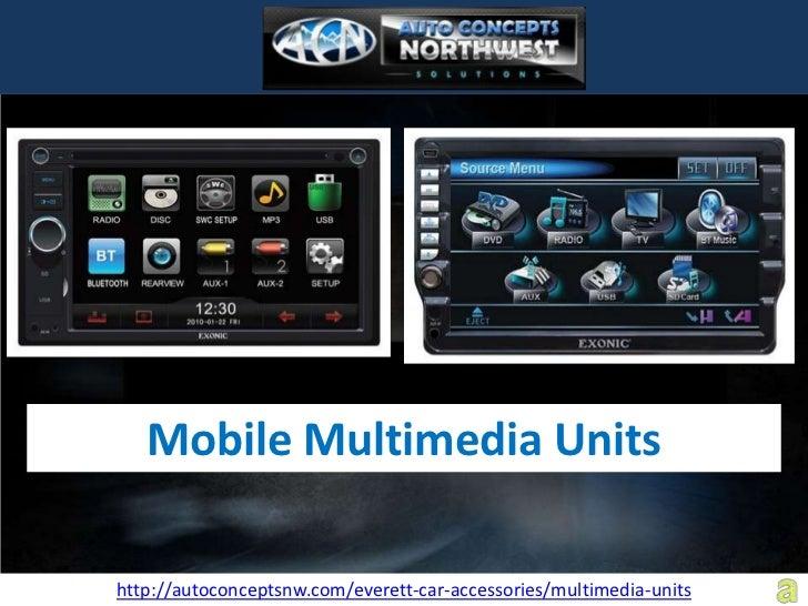 Mobile Multimedia Unitshttp://autoconceptsnw.com/everett-car-accessories/multimedia-units