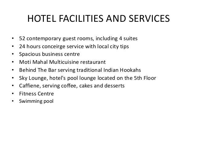 HOTEL FACILITIES AND SERVICES