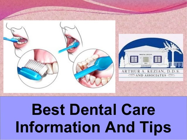 Best Dental Care Information And Tips
